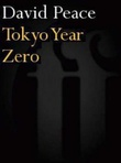 """""""Tokyo year zero"""" av David Peace"""
