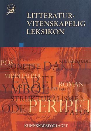 """Litteraturvitenskapelig leksikon"" av Jakob Lothe"