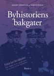 """""""Byhistoriens bakgater bind 1"""" av Birger Lindanger"""