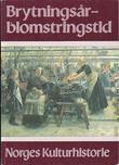 """""""Norges kulturhistorie. Bd. 5 - brytningstid - blomstringstid"""""""