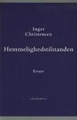 """""""Hemmelighedstilstanden (Danish Edition)"""" av Inger Christensen"""