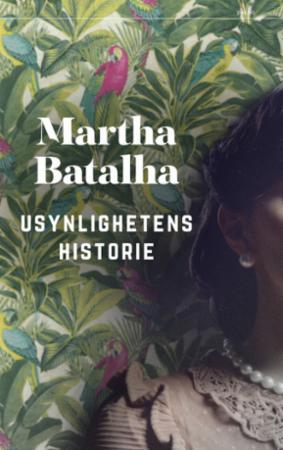 """""""Usynlighetens historie"""" av Martha Batalha"""