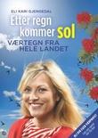 """""""Værtegn i Norge - over 450 varsler og tegn fra hele landet"""" av Eli Kari Gjengedal"""