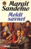 """""""Meldt savnet"""" av Margit Sandemo"""