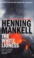 """""""The white lioness"""" av Henning Mankell"""