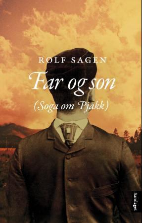 """""""Far og son - (soga om Pjakk)"""" av Rolf Sagen"""