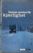 """""""Kjærlighet"""" av Hanne Ørstavik"""