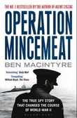 """Operation Mincemeat - the true spy story that changed the course of world war II"" av Ben Macintyre"