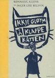 """""""Ikkje gløym å klappe katten"""" av Rønnaug Kleiva"""