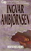 """""""Heksenes kors - roman"""" av Ingvar Ambjørnsen"""