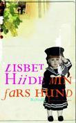 """""""Min fars hund - roman"""" av Lisbet Hiide"""