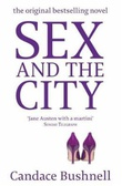 """Sex and the city"" av Candace Bushnell"