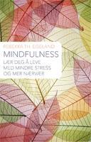 """""""Mindfulness i hverdagen - lev livet nå"""" av Rebekka Egeland"""