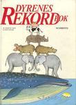 """""""Dyrenes rekordbok"""" av Annette Tison"""