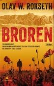"""""""Broren - thriller"""" av Olav W. Rokseth"""