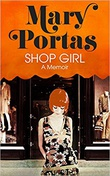 """Shop Girl - A Memoir"" av Mary Portas"