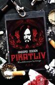 """""""Piratliv - musikkbransjen backstage"""" av Anders Odden"""