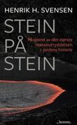 """""""Stein på stein - på sporet av den største masseutryddelsen i jordens historie"""" av Henrik H. Svensen"""