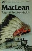 """Toget til Fort Humboldt"" av Alistair MacLean"