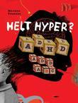 """Helt hyper? - ADHD ADD ABC"" av Mariann Youmans"