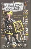 """""""Barnas store sangbok"""" av Anne-Cath. Vestly"""