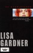 """""""De overlevende"""" av Lisa Gardner"""
