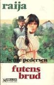 """""""Futens brud"""" av Bente Pedersen"""