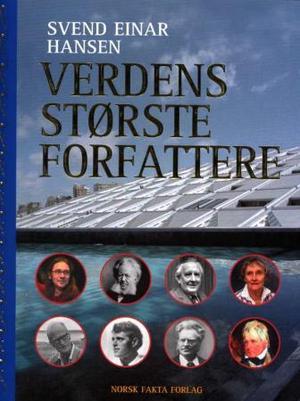 """""""Verdens største forfattere"""" av Svend Einar Hansen"""