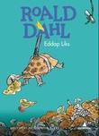 """""""Eddap Liks"""" av Roald Dahl"""
