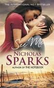 """""""See me"""" av Nicholas Sparks"""