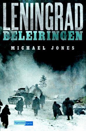 Leningrad Beleiringen Av Michael Jones
