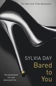 """""""Bared to you"""" av Sylvia Day"""