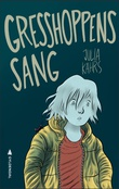 """""""Gresshoppens sang"""" av Julia Kahrs"""