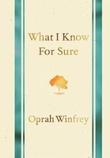 """""""What I know for sure"""" av Oprah Winfrey"""