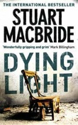 """Dying light"" av Stuart MacBride"