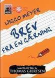 """""""Brev fra en gærning"""" av Wiggo Meyer"""
