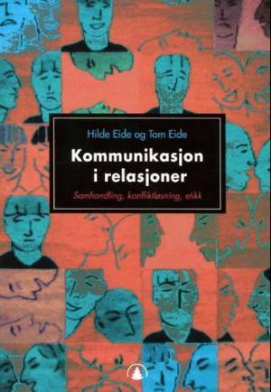 Kommunikasjon i relasjoner 2 utgave