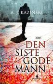 """""""Den siste gode mann"""" av A.J. Kazinski"""