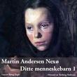 """""""Ditte menneskebarn 1"""" av Martin Andersen Nexø"""