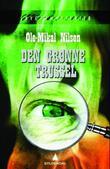 """""""Den grønne trussel"""" av Ole-Mikal Nilsen"""
