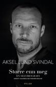 """Aksel Lund Svindal"" av Aksel Lund Svindal"