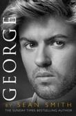 """George - a memory of George Michael"" av Sean Smith"