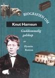 """""""Knut Hamsun - guddommelig galskap"""" av Øystein Rottem"""