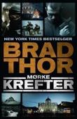 """""""Mørke krefter"""" av Brad Thor"""