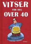 """""""Vitser for deg over 40"""" av Helen Exley"""