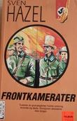 """""""Frontkamerater"""" av Sven Hazel"""