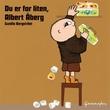 """""""Du er for liten, Albert Åberg"""" av Gunilla Bergström"""