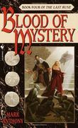 """""""Blood of Mystery (The Last Rune, Book 4)"""" av Mark Anthony"""