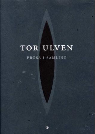 """""""Prosa i samling"""" av Tor Ulven"""