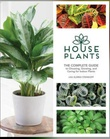 """""""House Plants - The complete guide to choosing, growing and caring for indoor plants"""" av Lisa Eldred Steinkopf"""